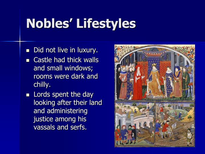 Nobles' Lifestyles