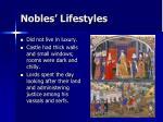 nobles lifestyles