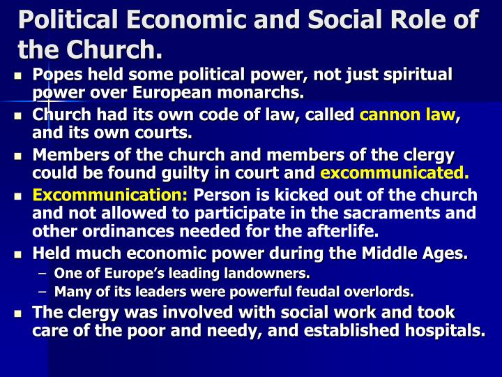 Political Economic and Social Role of the Church.