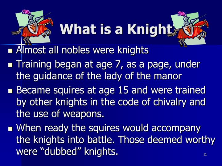 What is a Knight?