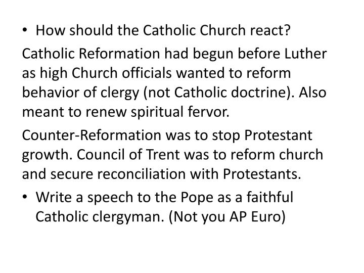 How should the Catholic Church react?