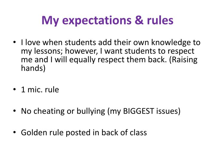 My expectations & rules