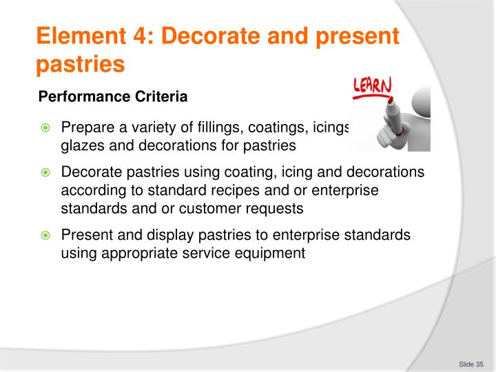 Element 4: Decorate and present pastries