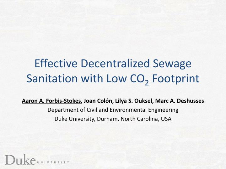 Effective Decentralized Sewage Sanitation with Low CO