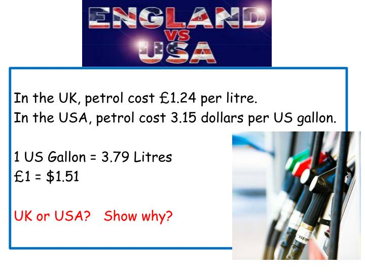 In the UK, petrol cost £1.24 per litre.