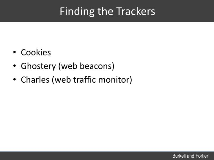 Finding the Trackers