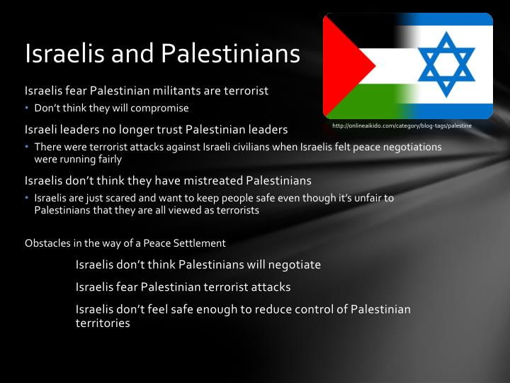 Israelis and Palestinians
