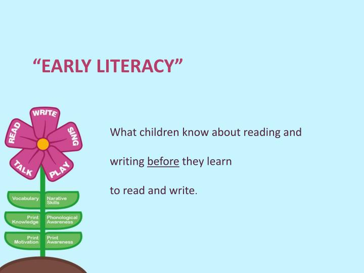 """Early Literacy"""