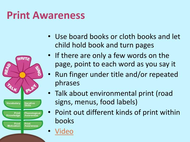 Use board books or cloth books and let child hold book and turn pages