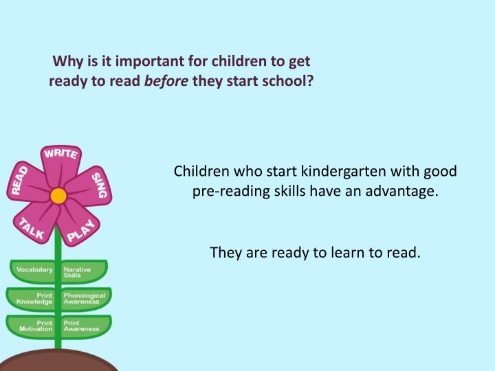Why is it important for children to get ready to read