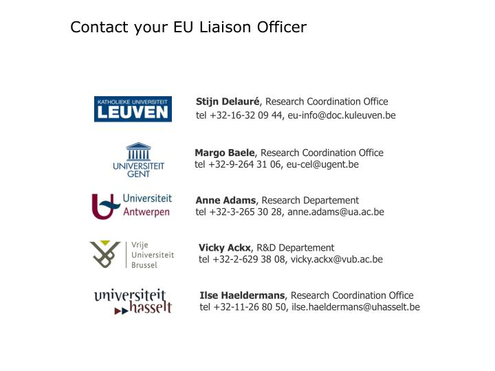 Contact your EU Liaison Officer