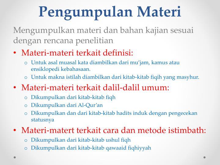 Pengumpulan Materi