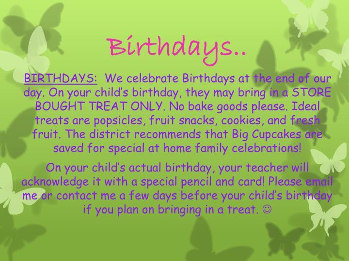 Birthdays..