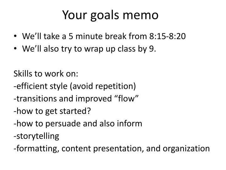 Your goals memo