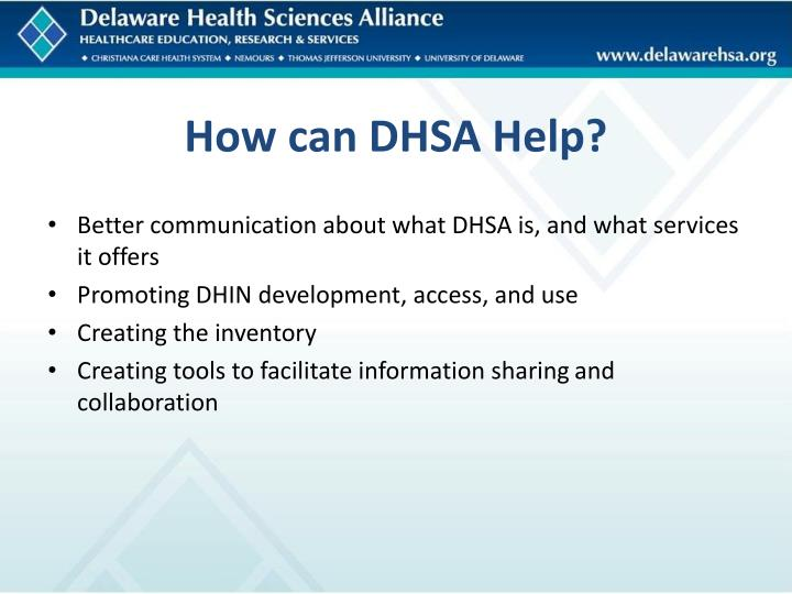 How can DHSA Help?