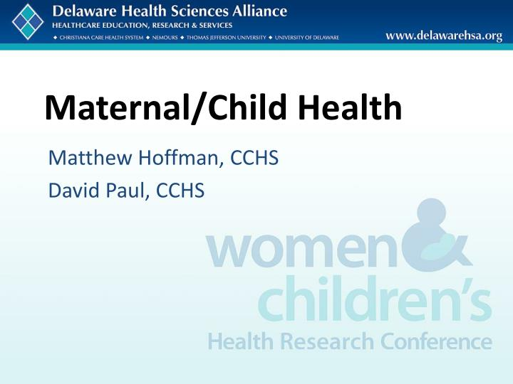 Maternal/Child Health