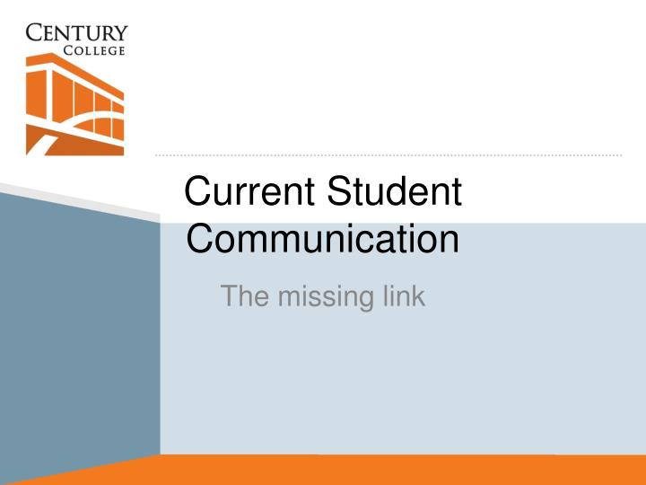 current student communication