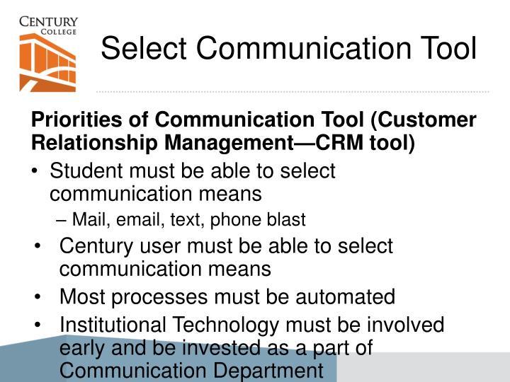 Select Communication Tool