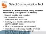 select communication tool