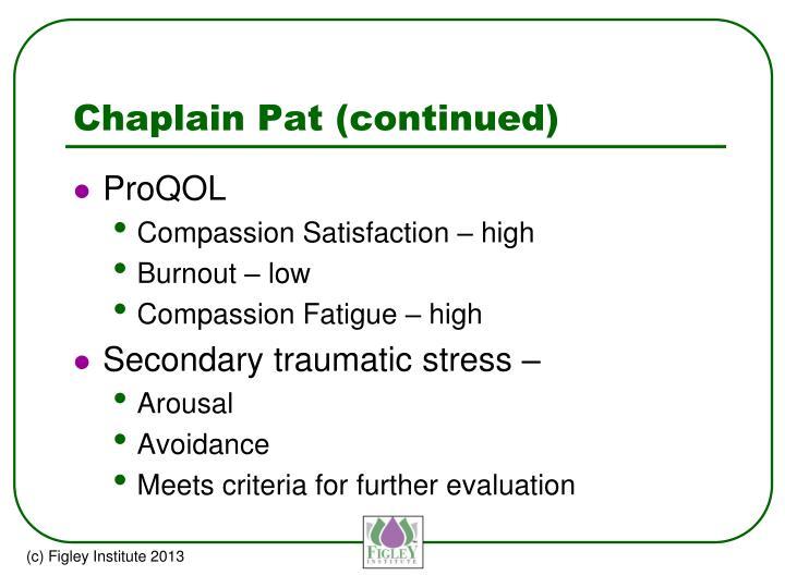 Chaplain Pat (continued)