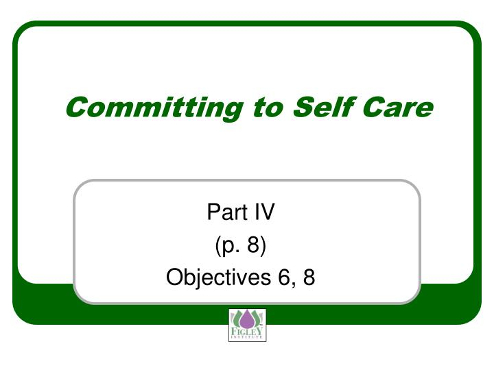 Committing to Self Care