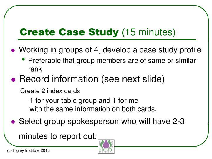 Create Case Study