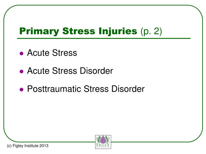 Primary Stress Injuries
