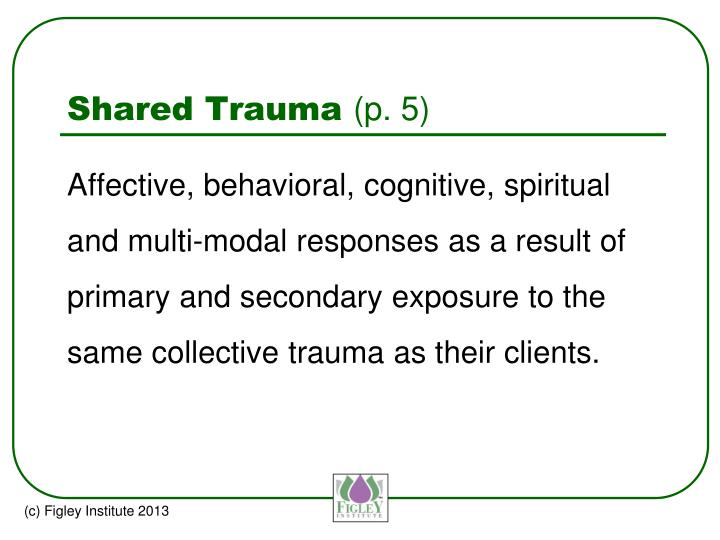 Shared Trauma