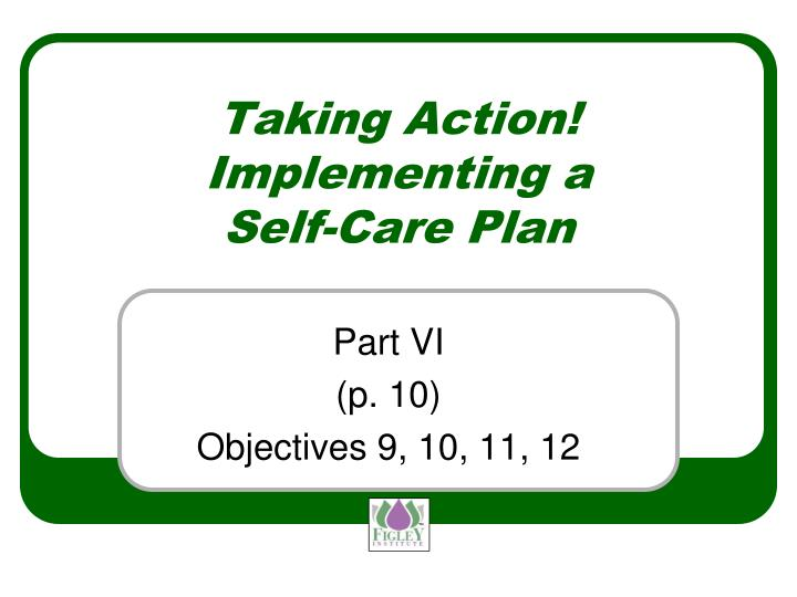 Taking Action! Implementing a