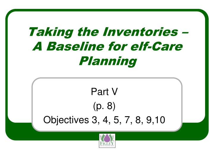 Taking the Inventories –