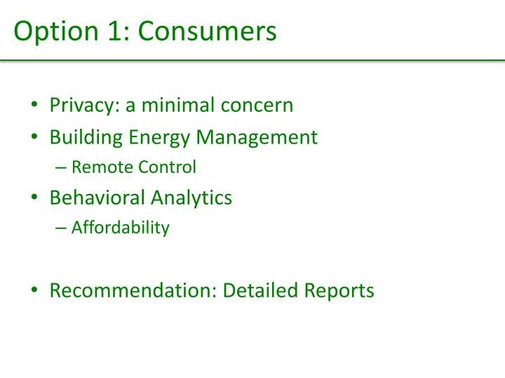 Option 1: Consumers
