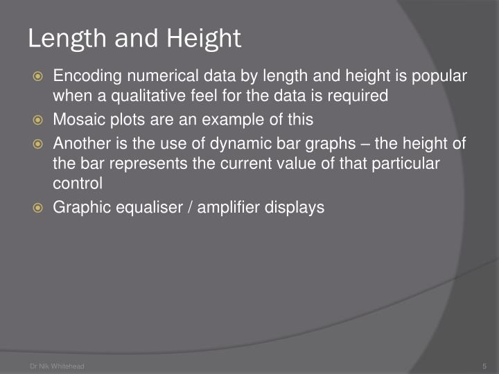 Length and Height