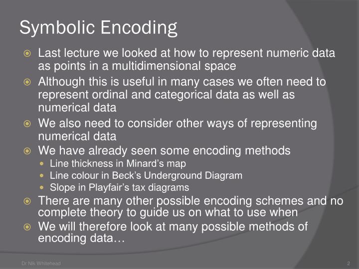 Symbolic Encoding
