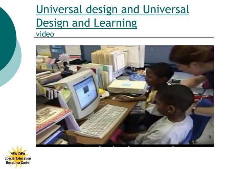 Universal design and Universal Design and Learning