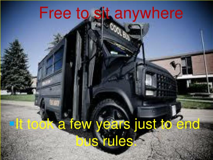 Free to sit anywhere
