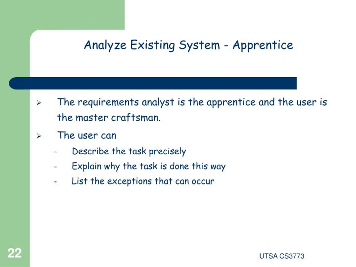 Analyze Existing System - Apprentice