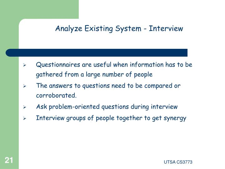 Analyze Existing System - Interview