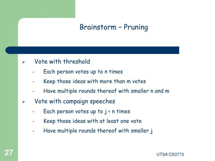 Brainstorm – Pruning