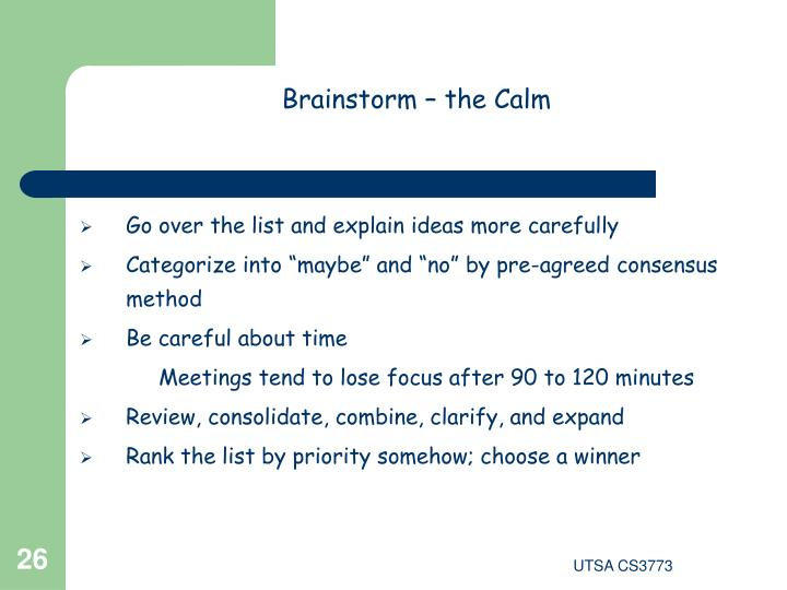 Brainstorm – the Calm