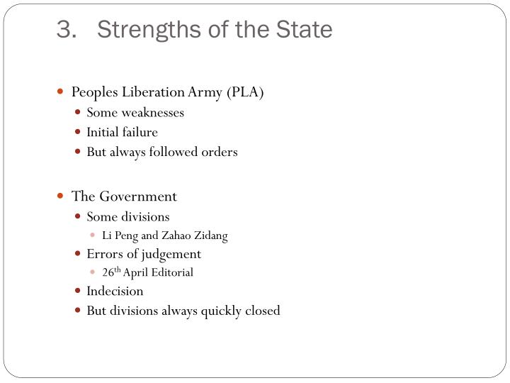Strengths of the State