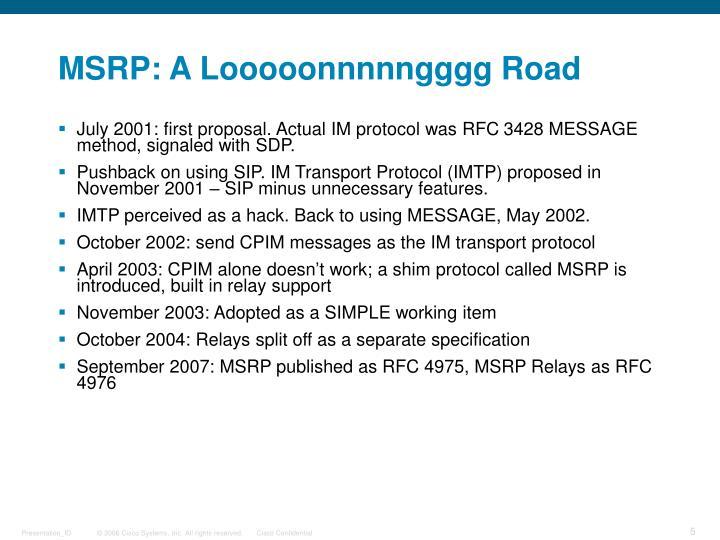 MSRP: A Looooonnnnngggg Road