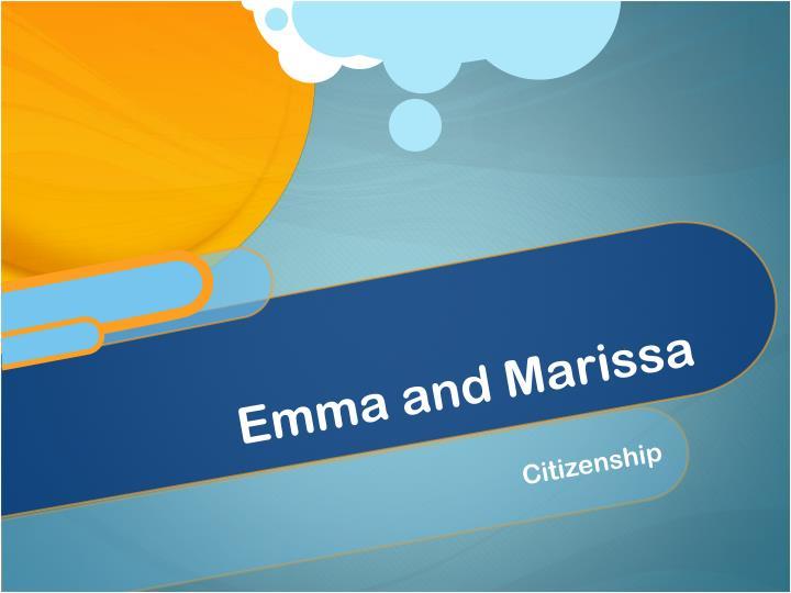 Emma and Marissa