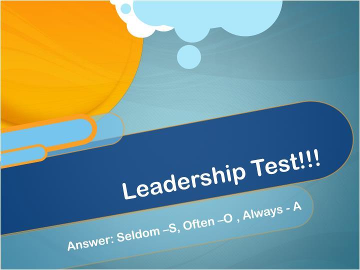 Leadership Test!!!