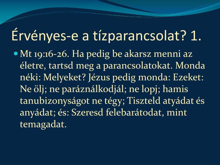 Érvényes-e a tízparancsolat? 1.