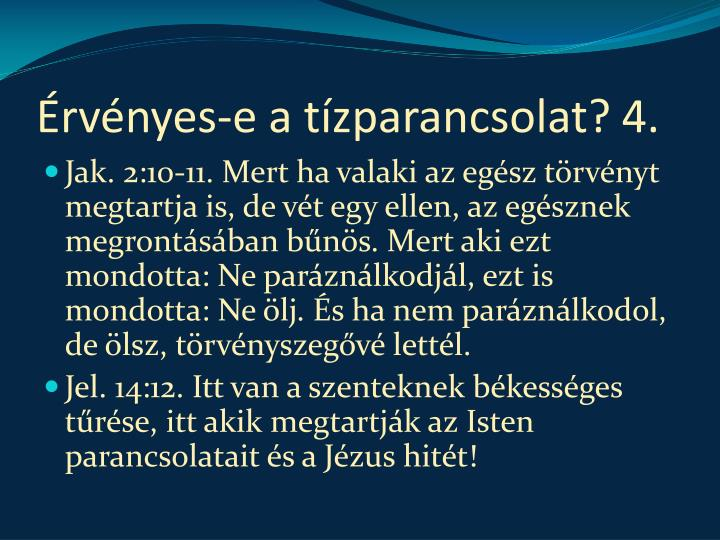 Érvényes-e a tízparancsolat?