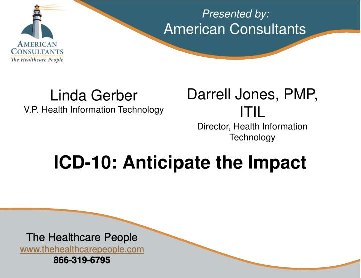Icd 10 anticipate the impact