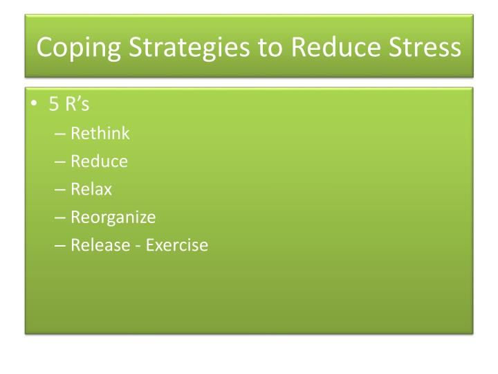 Coping Strategies to Reduce Stress