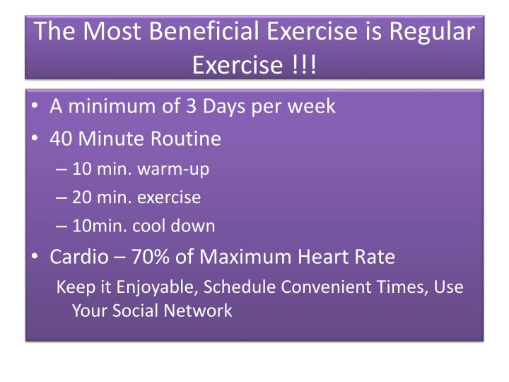 The Most Beneficial Exercise is