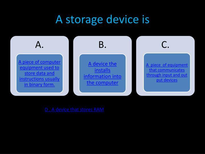 A storage device is