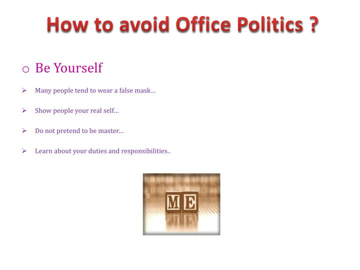 How to avoid Office Politics ?